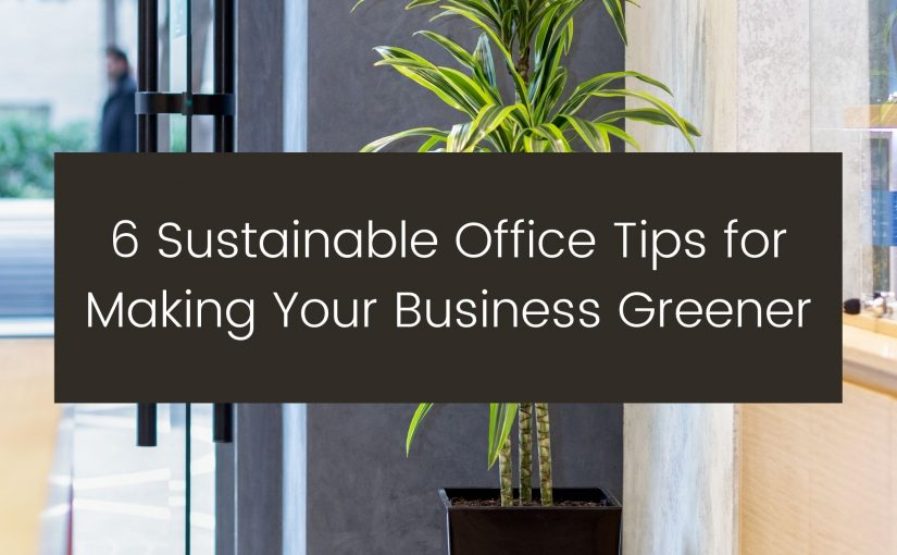 sustainable office tips - vancouver office supplier