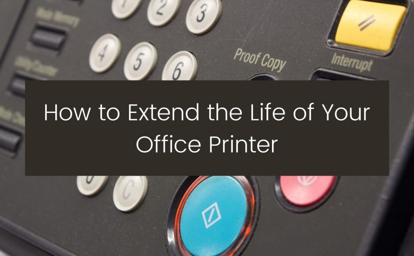 how to extend the life of your printer