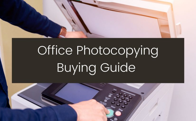 office photocopying buying guide - vancouver office supplies